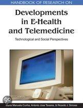 Handbook of Research on Developments in Ehealth and Telemedicine