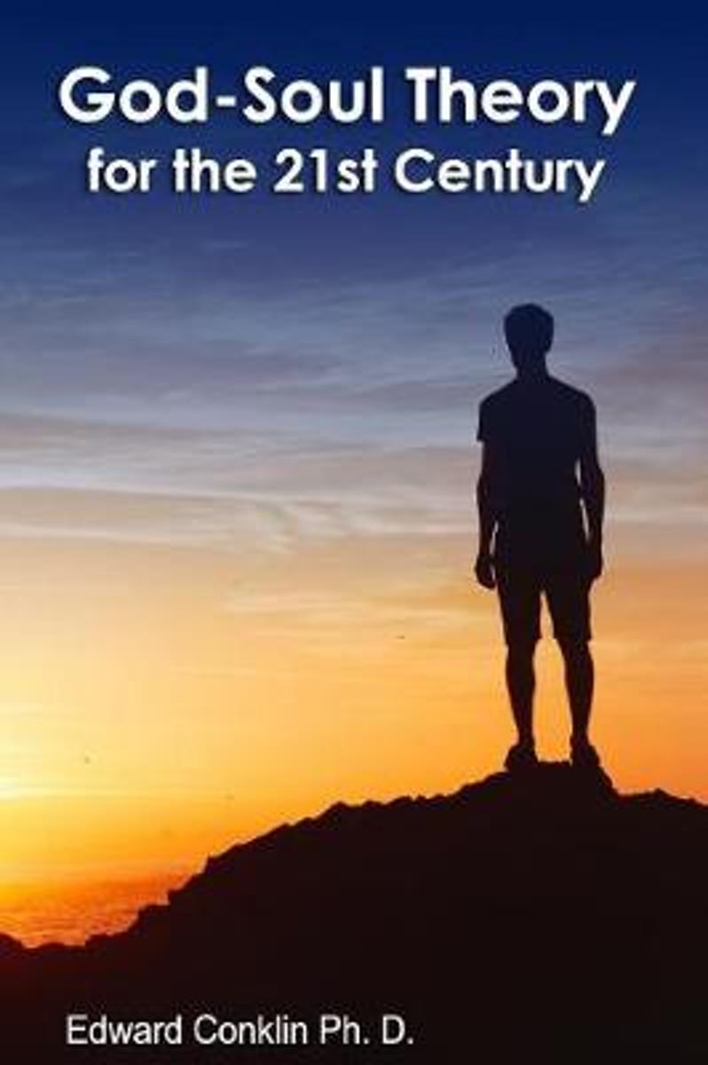 God-Soul Theory for the 21st Century