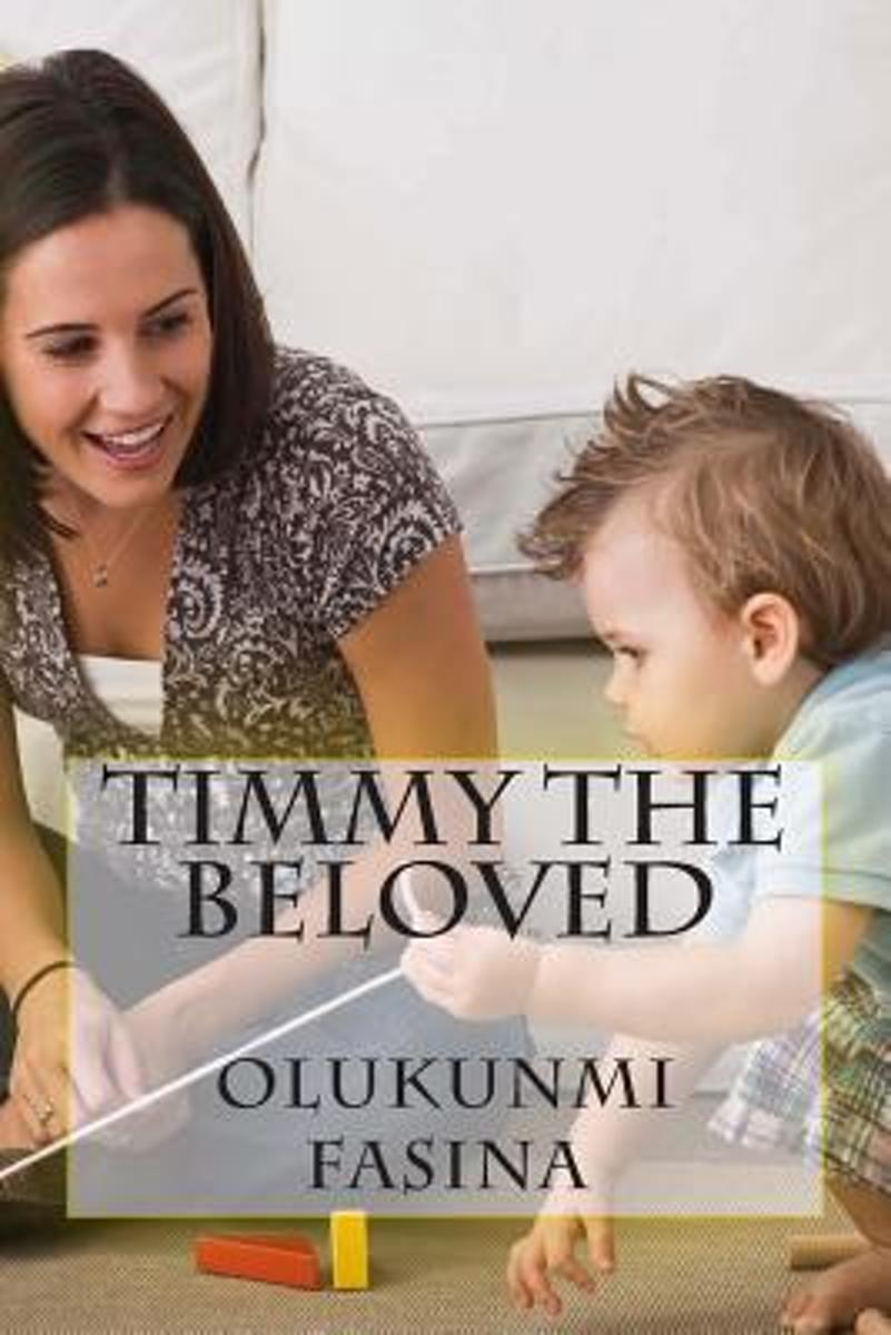 Timmy the Beloved