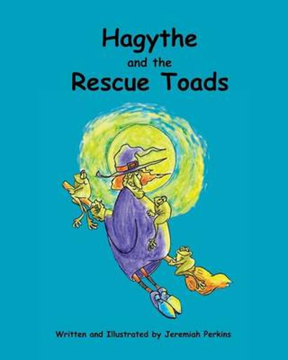 Hagythe and the Rescue Toads