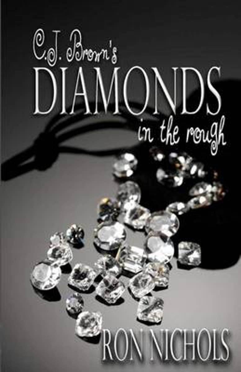 C.J. Brown's Diamonds in the Rough