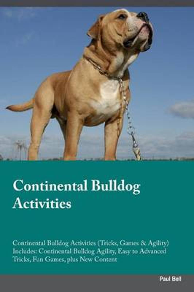 Continental Bulldog Activities Continental Bulldog Activities (Tricks, Games & Agility) Includes