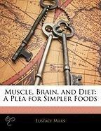 Muscle, Brain, And Diet