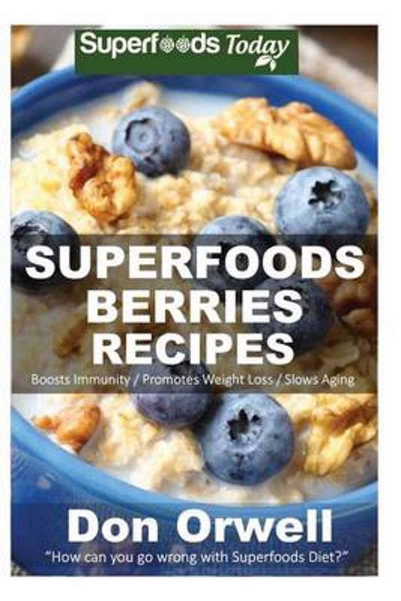 Superfoods Berries Recipes