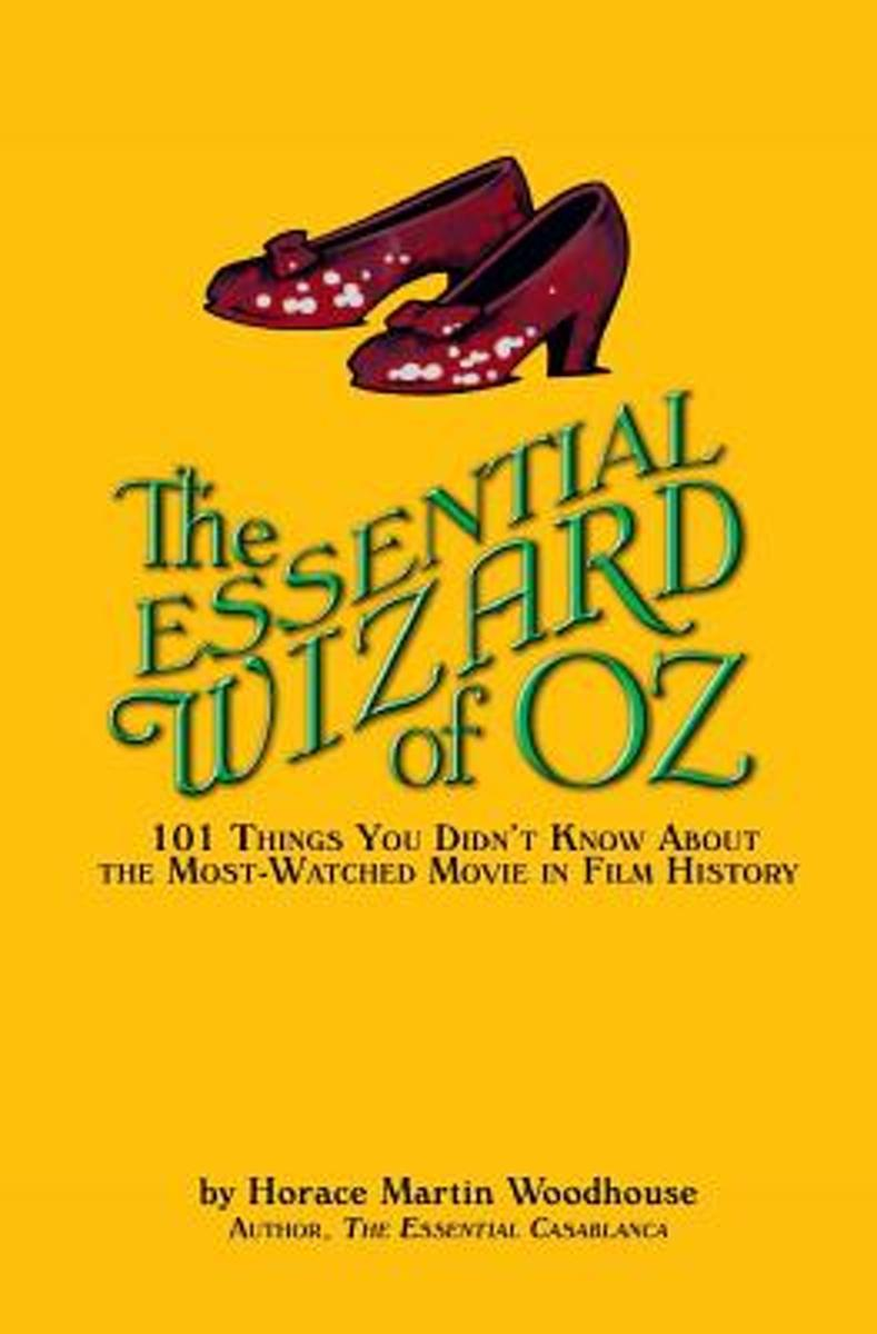 The Essential Wizard of Oz