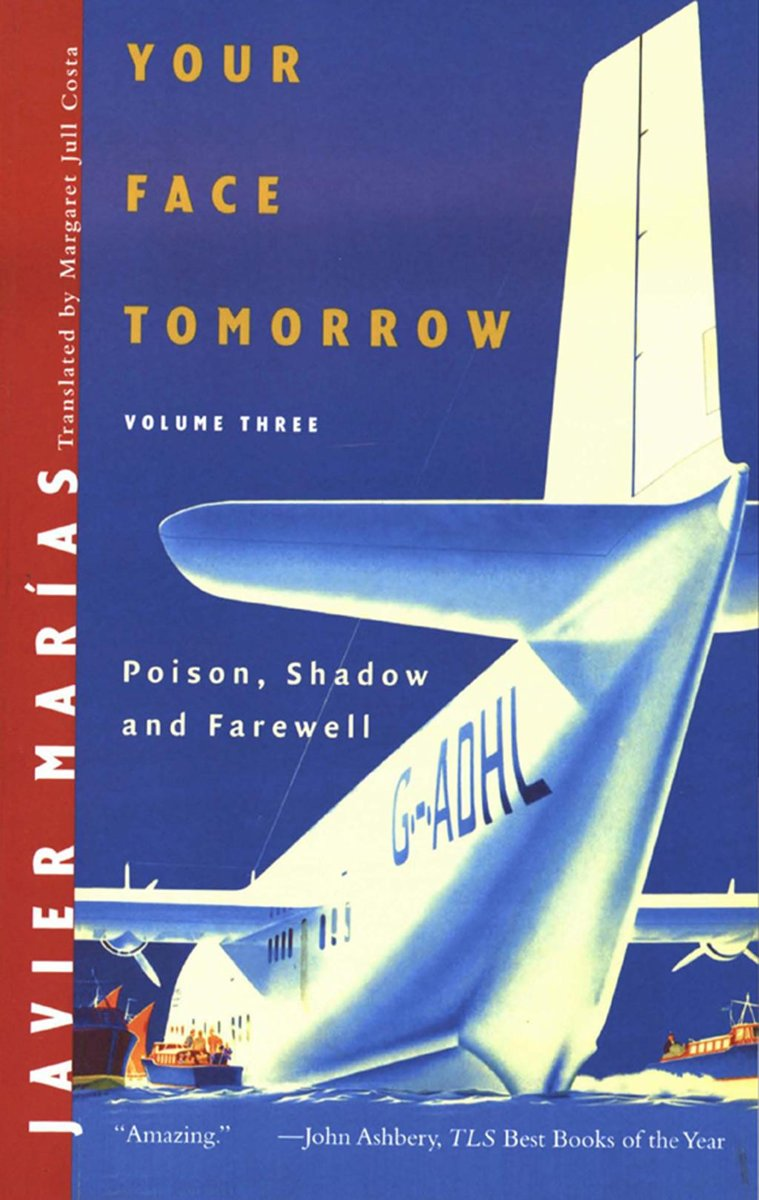 Your Face Tomorrow: Poison, Shadow, and Farewell (Vol. 3)