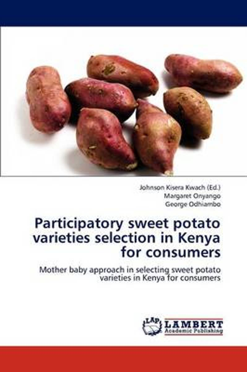 Participatory Sweet Potato Varieties Selection in Kenya for Consumers