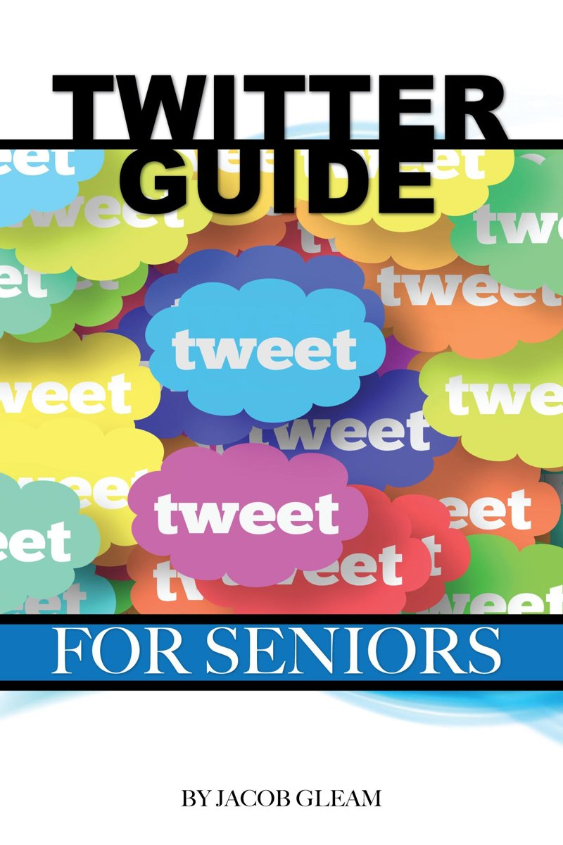Twitter Guide: For Seniors