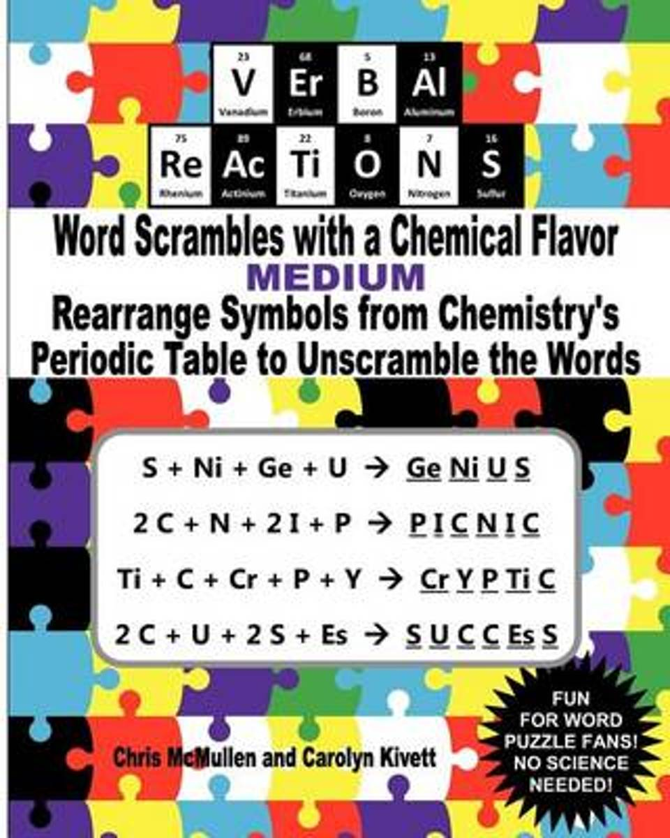 Verbal Reactions - Word Scrambles with a Chemical Flavor (Medium)