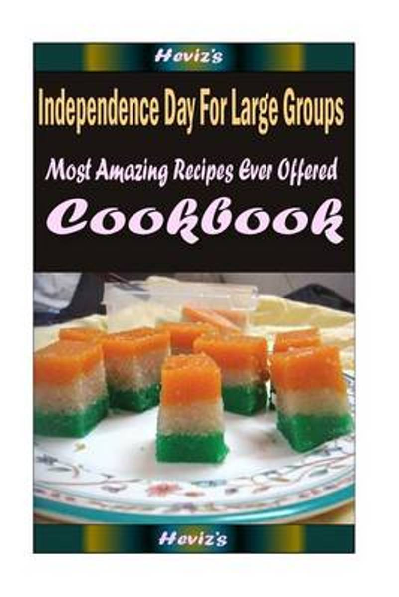 Independence Day for Large Groups