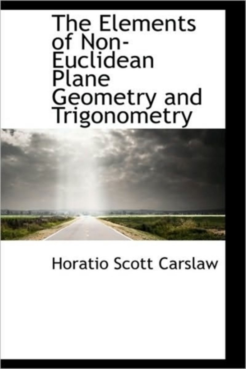 The Elements of Non-Euclidean Plane Geometry and Trigonometry