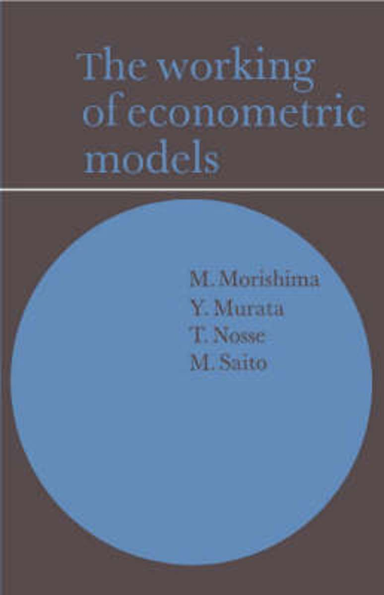 The Working of Econometric Models