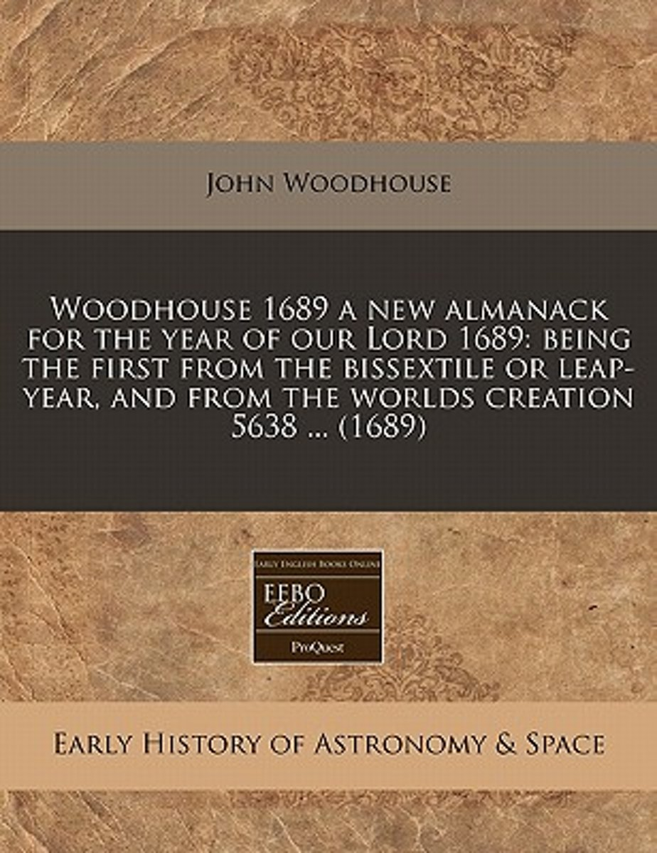 Woodhouse 1689 a New Almanack for the Year of Our Lord 1689
