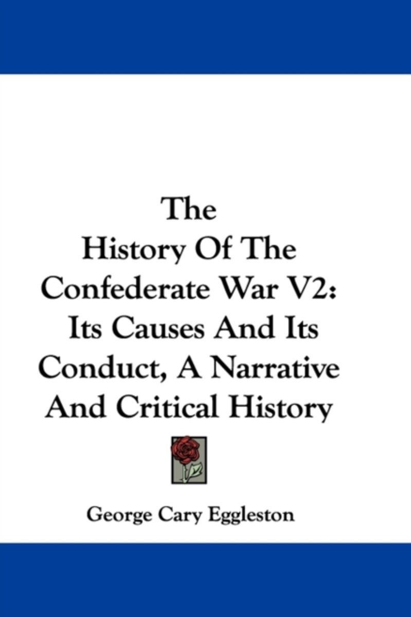 The History of the Confederate War V2