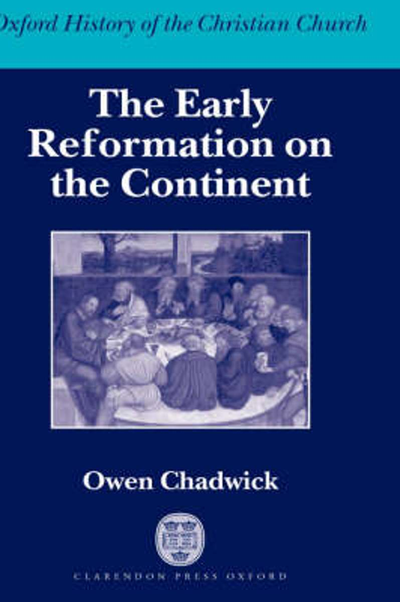 The Early Reformation on the Continent