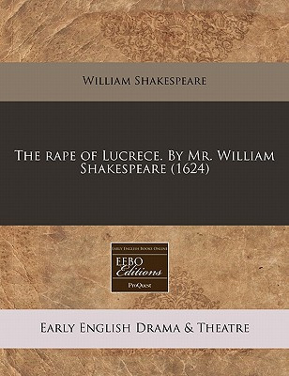 The Rape of Lucrece. by Mr. William Shakespeare (1624)