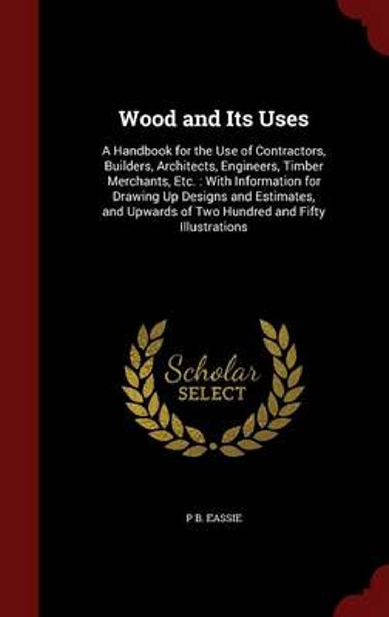 Wood and Its Uses