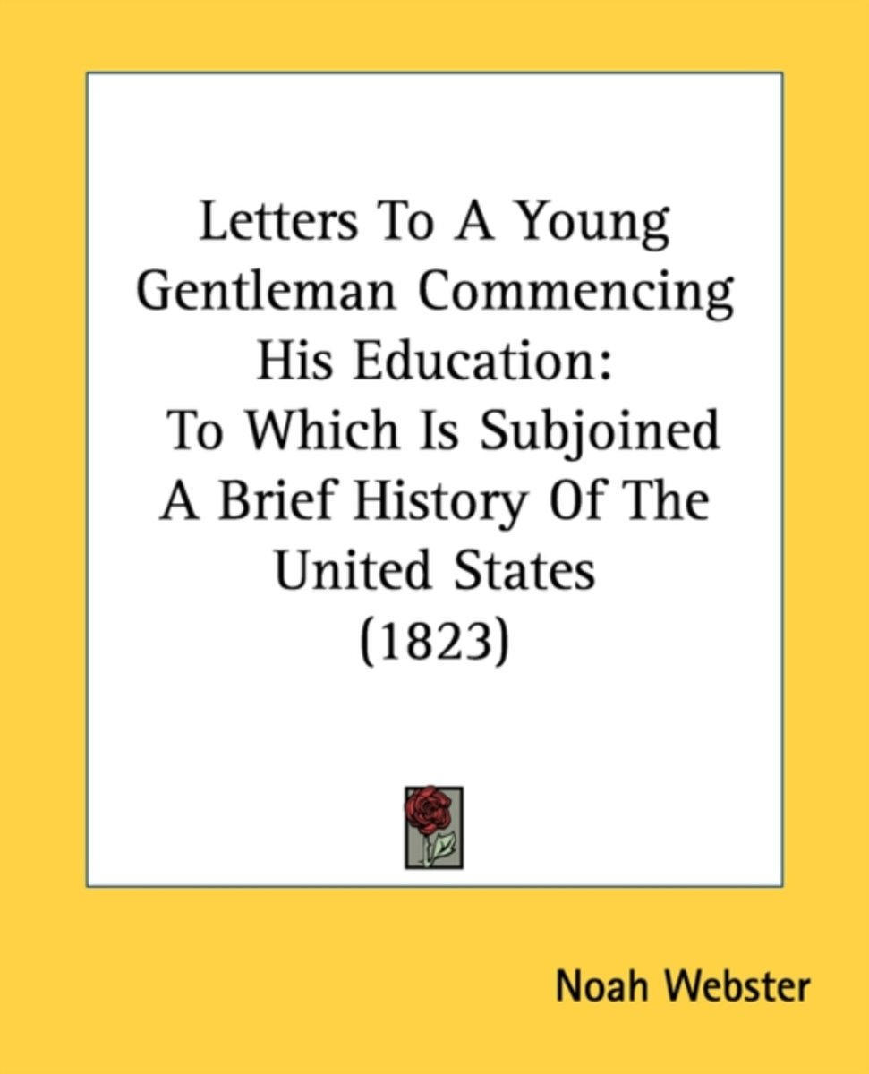 Letters To A Young Gentleman Commencing His Education
