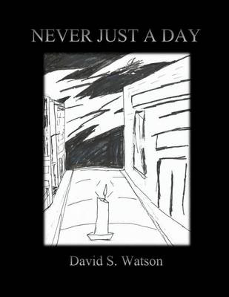 Never Just a Day