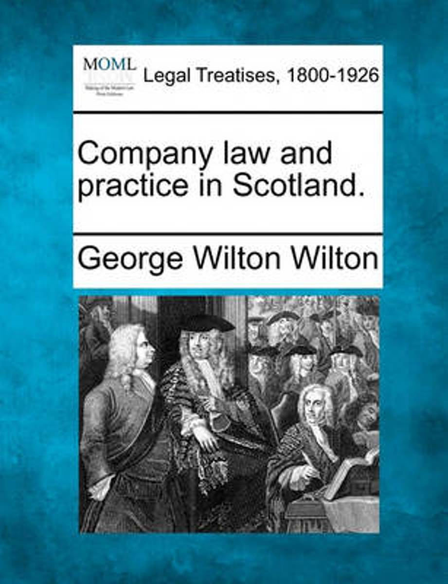 Company Law and Practice in Scotland.