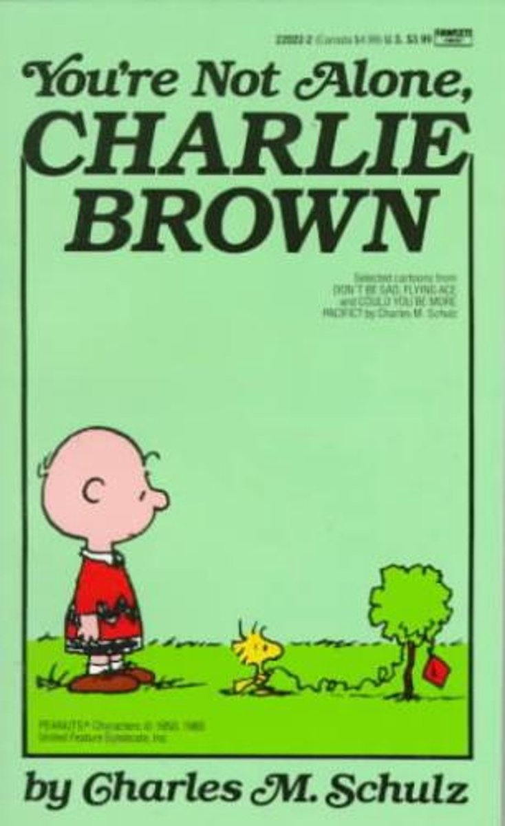 You're Not Alone Charlie Brown