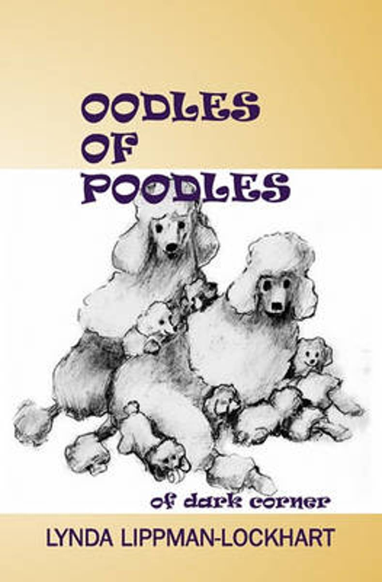 Oodles of Poodles of Dark Corner
