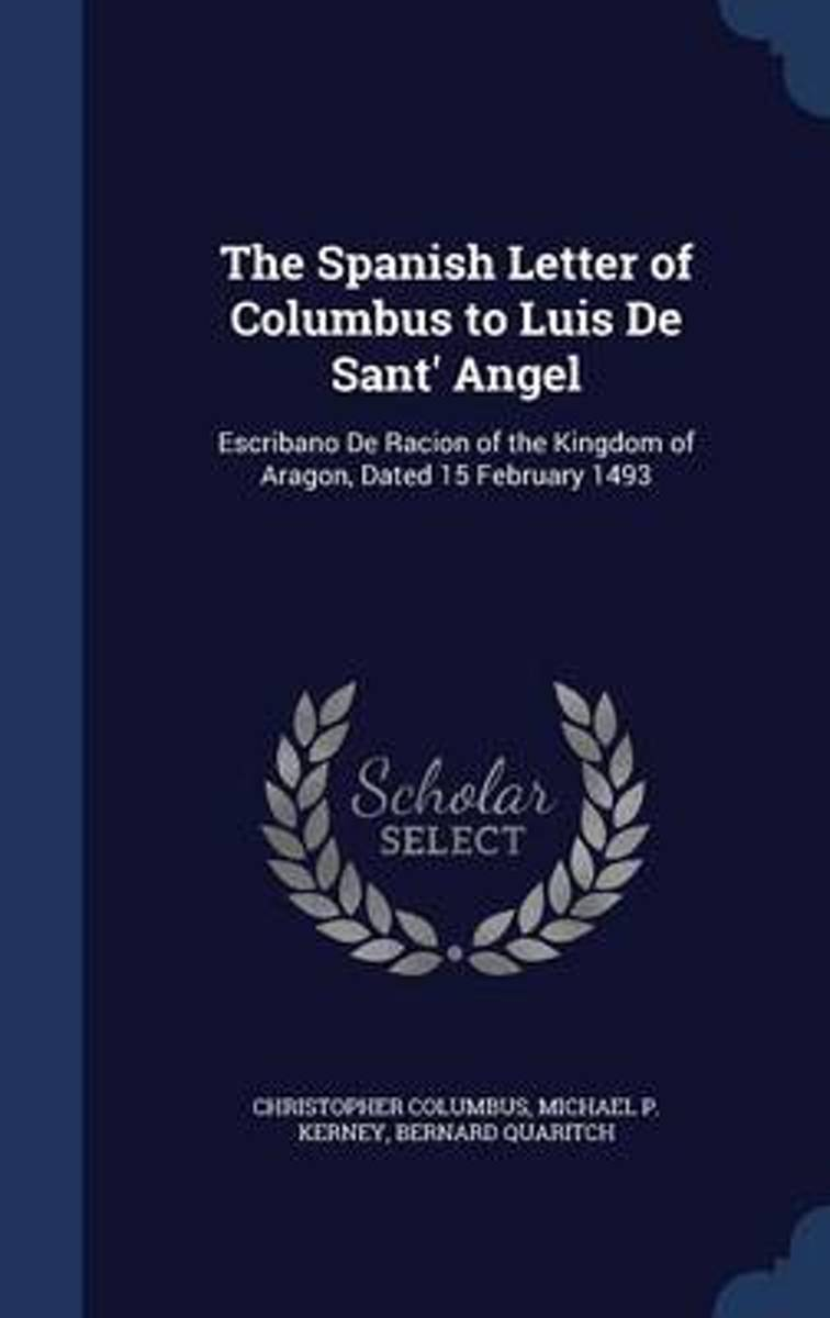 The Spanish Letter of Columbus to Luis de Sant' Angel