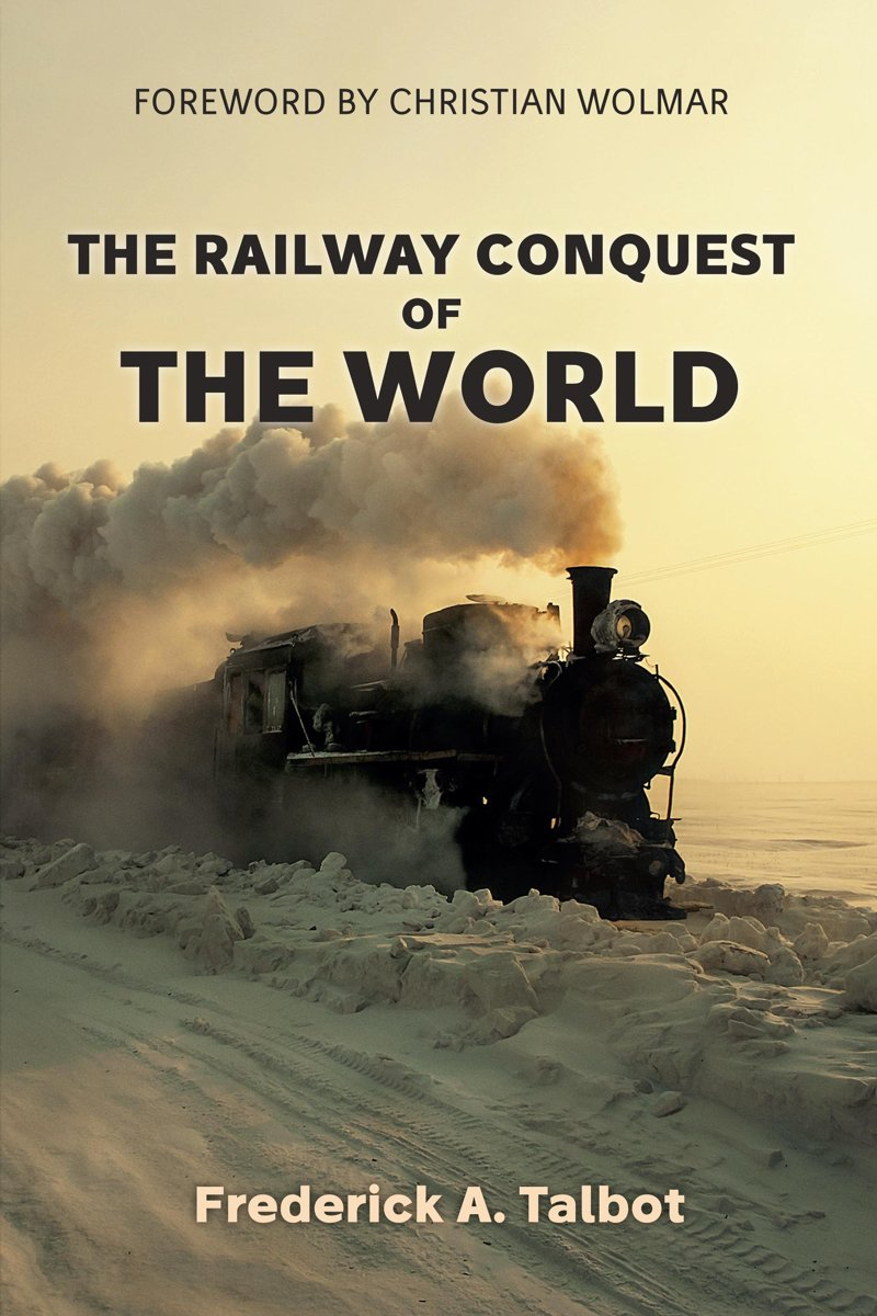 The Railway Conquest of the World