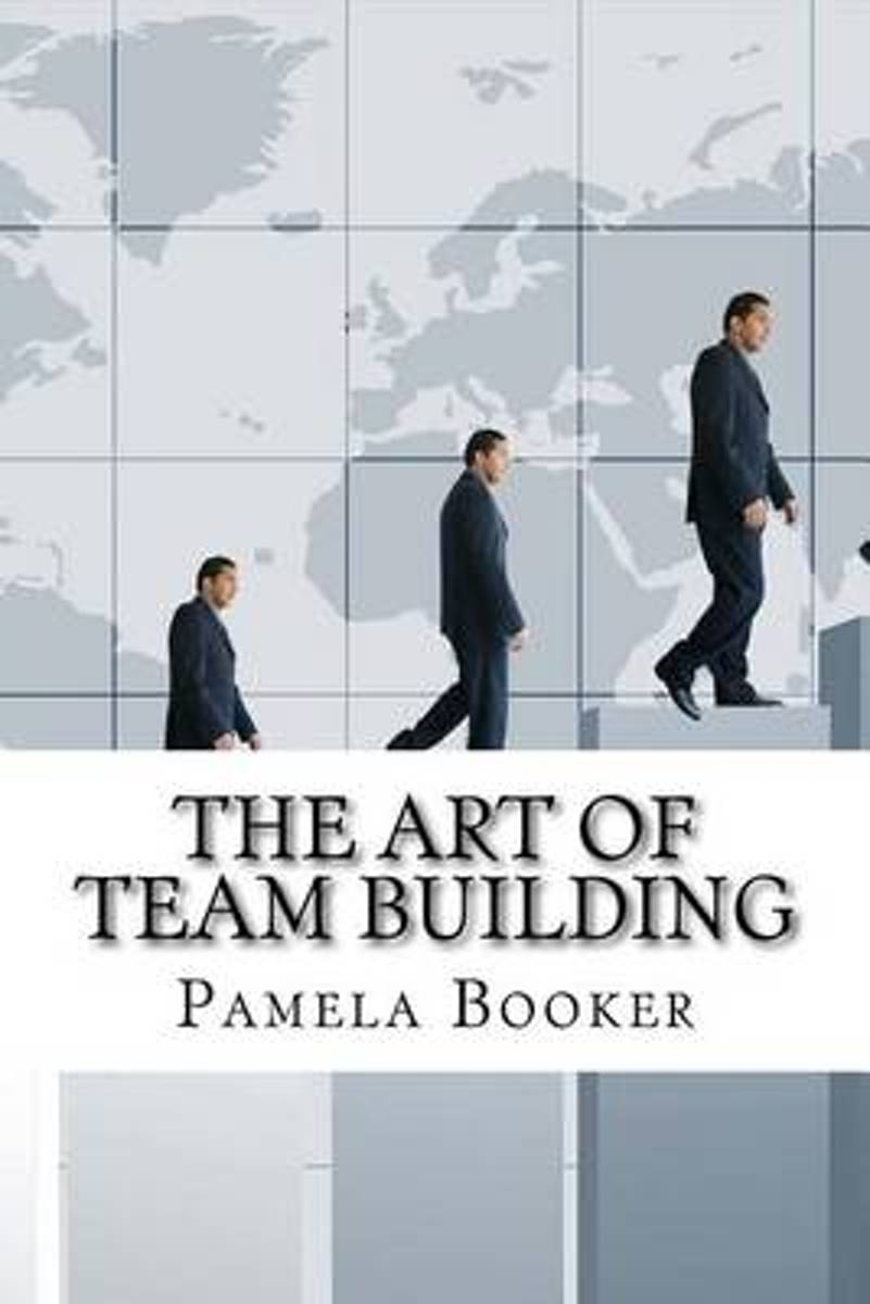 The Art of Team Building