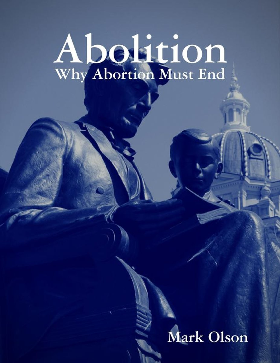 Abolition: Why Abortion Must End