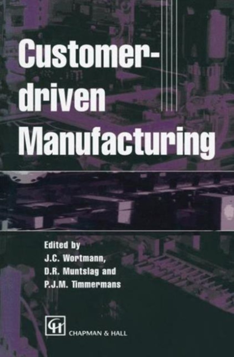 Customer-driven Manufacturing