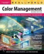 Real World Color Management: Industrial-Strength Production Techniques