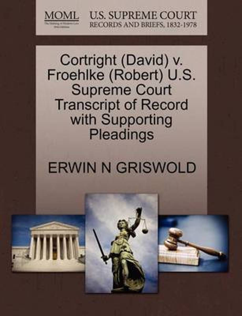 Cortright (David) V. Froehlke (Robert) U.S. Supreme Court Transcript of Record with Supporting Pleadings