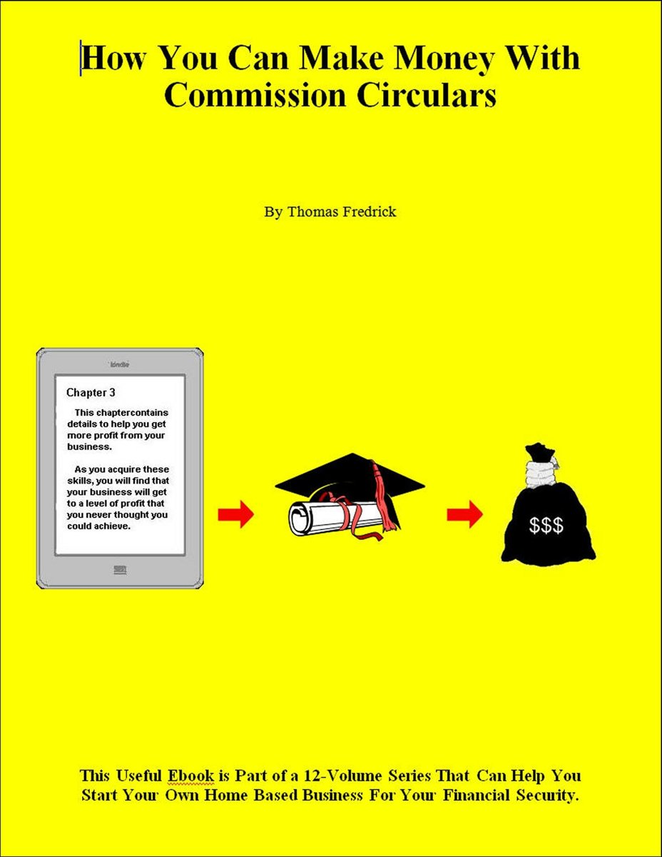 How You Can Make Money With Commission Circulars
