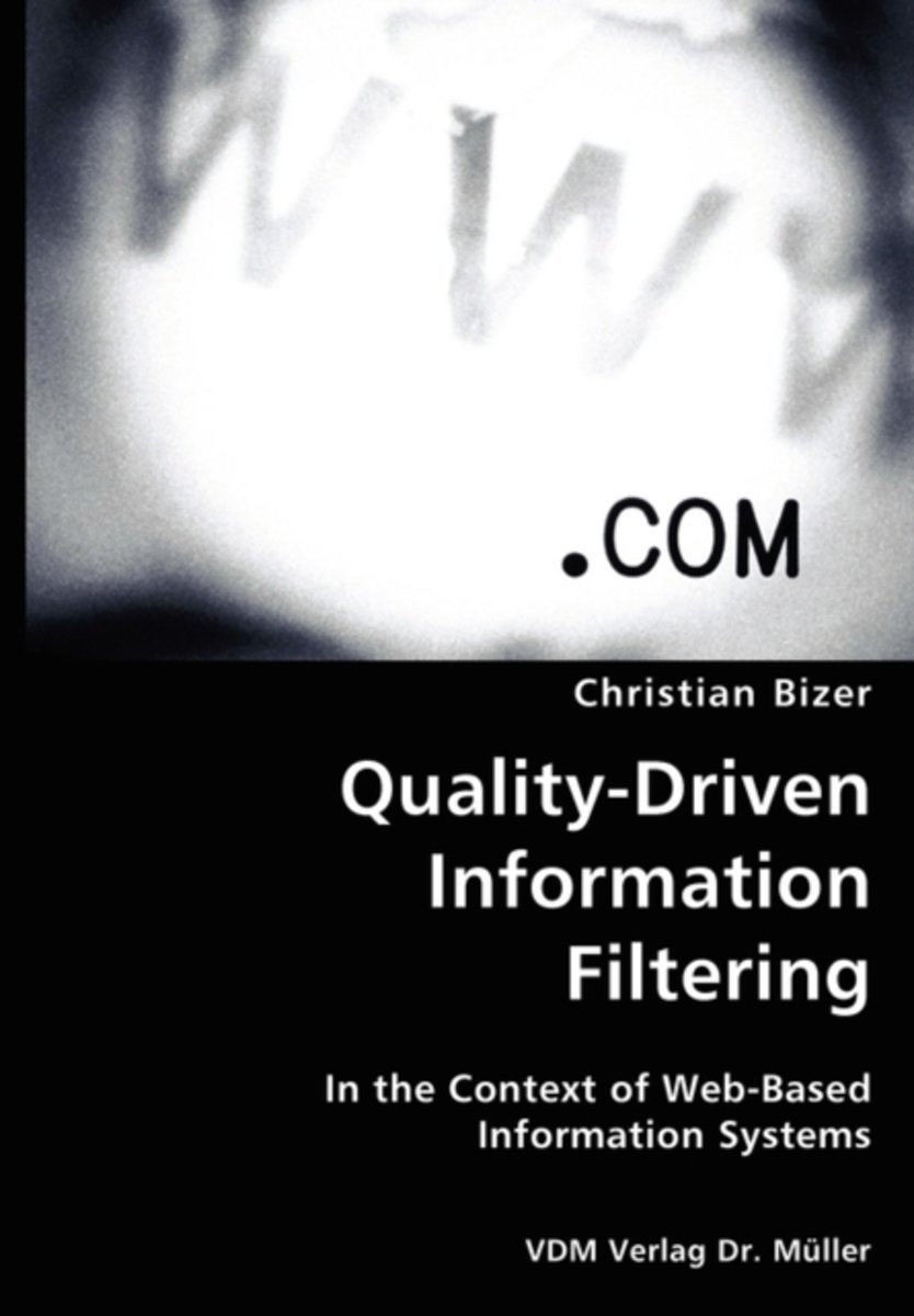 Quality-Driven Information Filtering- In the Context of Web-Based Information Systems