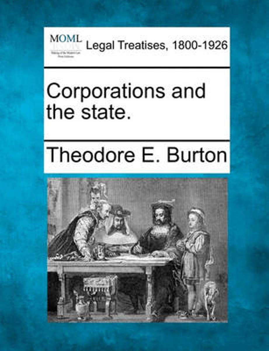 Corporations and the State.