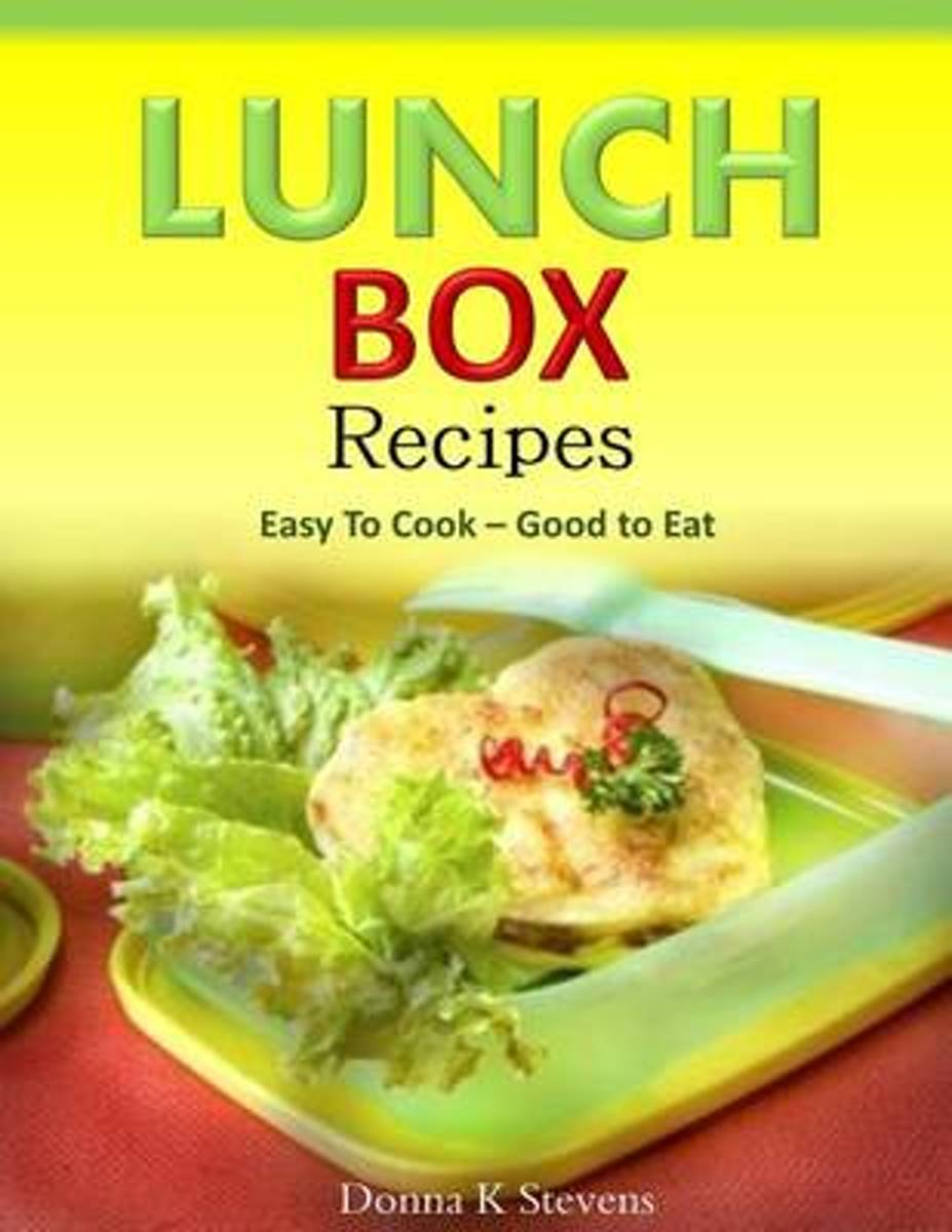 Lunch Box Recipes Easy to Cook ? Good to Eat