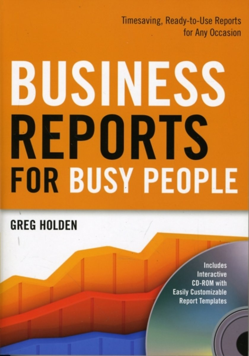 Business Reports for Busy People