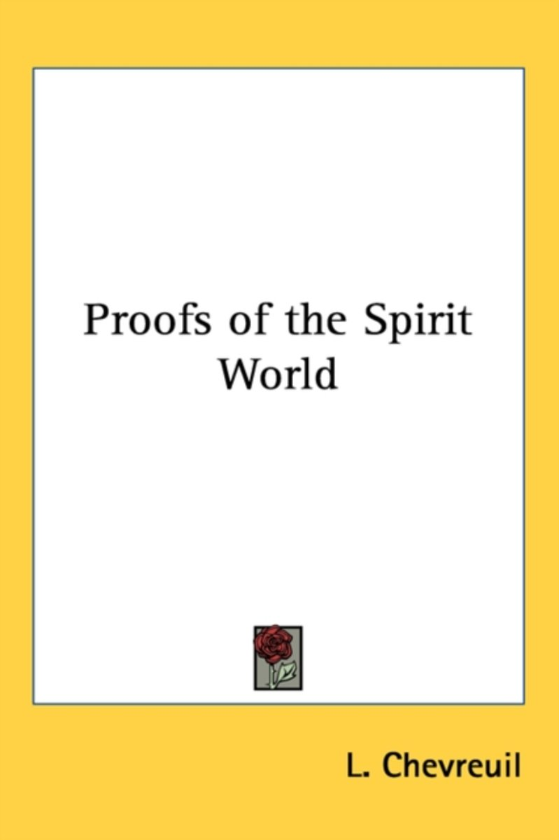 Proofs of the Spirit World