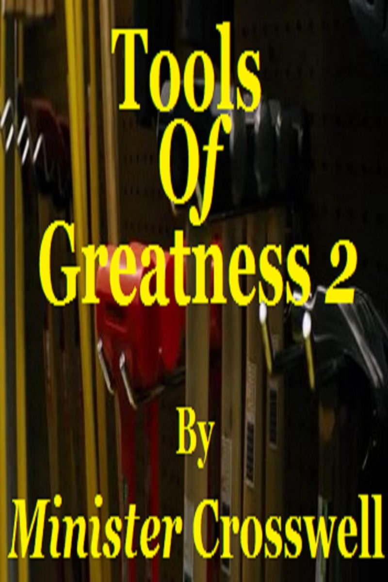 Tools Of Greatness 2