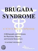 Brugada Syndrome - a Bibliography and Dictionary for Physicians, Patients, and Genome Researchers