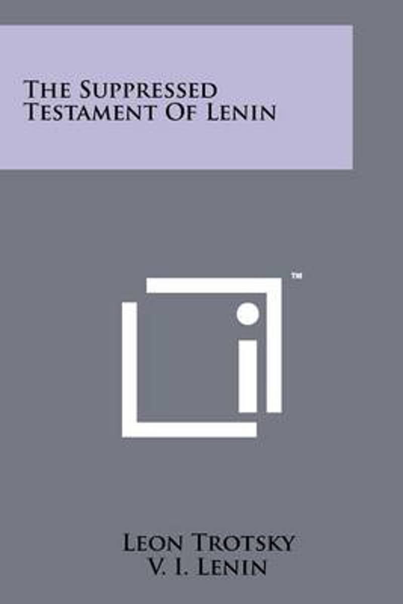 The Suppressed Testament of Lenin