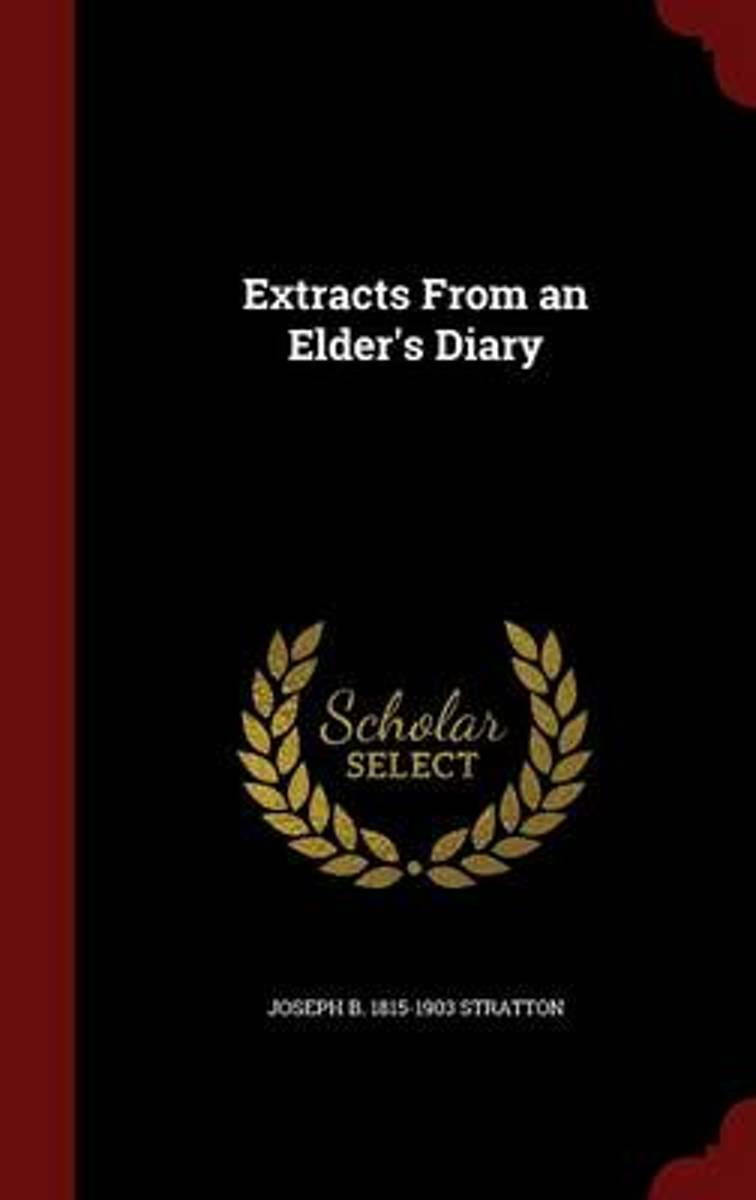 Extracts from an Elder's Diary