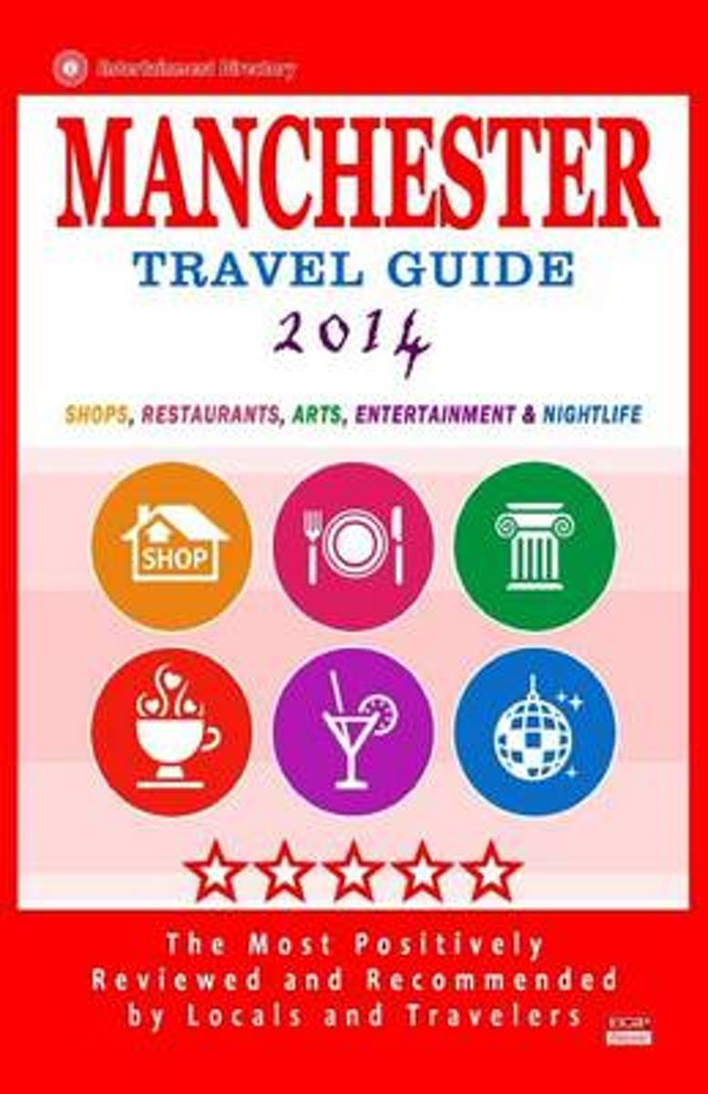 Manchester Travel Guide 2014