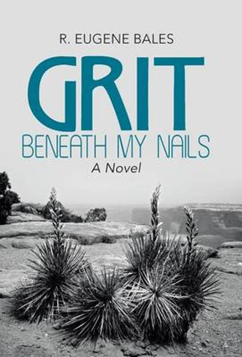 Grit Beneath My Nails
