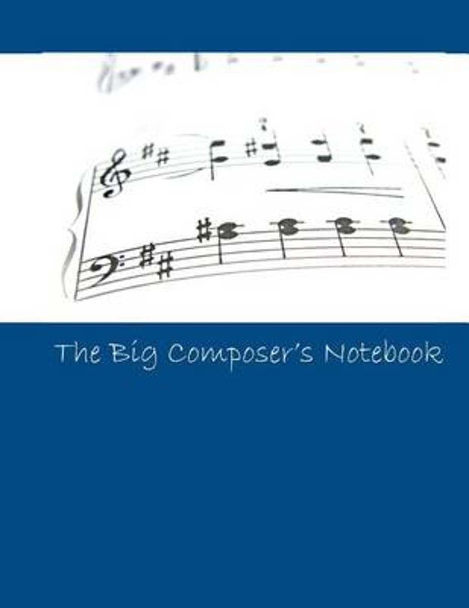 The Big Composer's Notebook