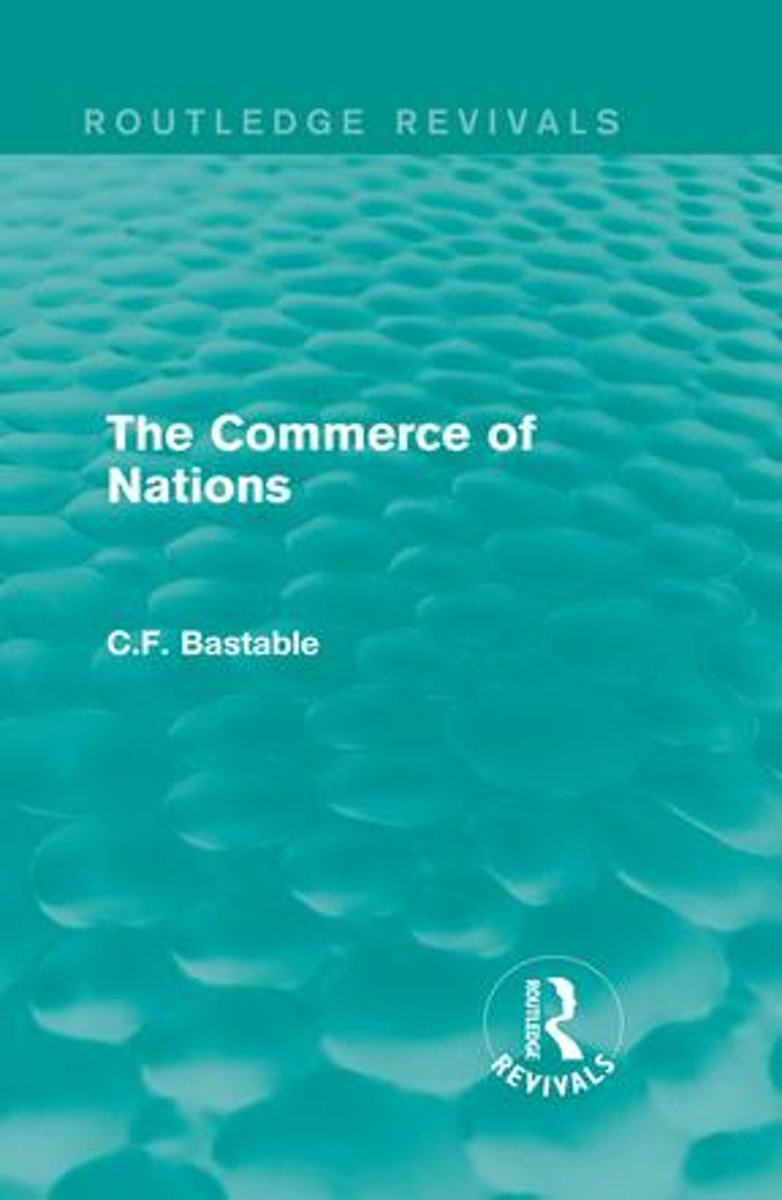 Routledge Revivals: The Commerce of Nations (1923)