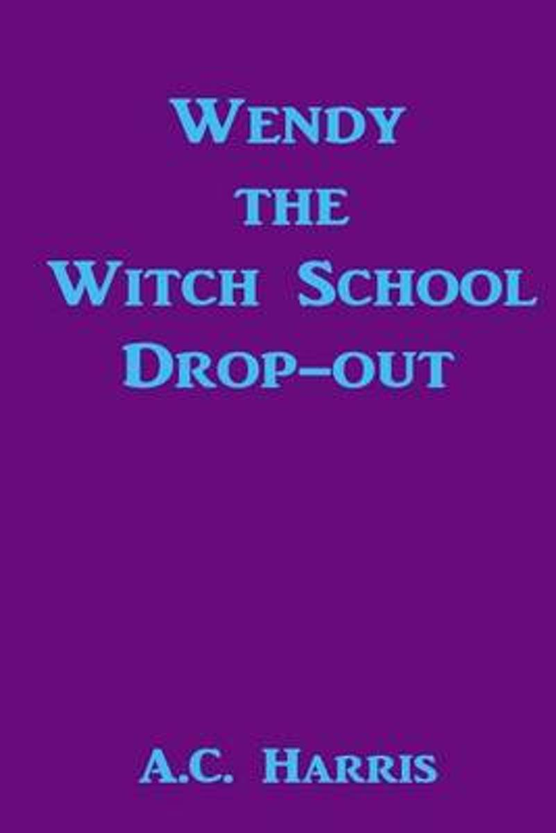Wendy the Witch School Drop-Out