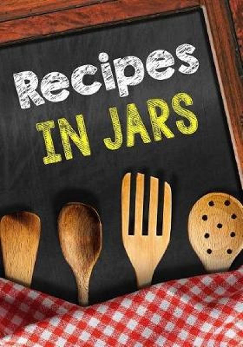 Recipes in Jars