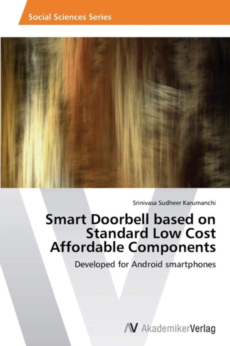 Smart Doorbell Based on Standard Low Cost Affordable Components